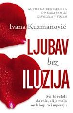 ljubav_bez_iluzija-ivana_kuzmanovicljubav_bez_iluzija-ivana_kuzmanovic