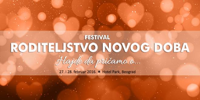 Prvi regionalni festival RODITELJSTVO NOVOG DOBA Hajde da pričamo o…