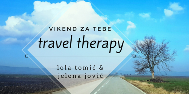 Vikend za Tebe Travel Therapy